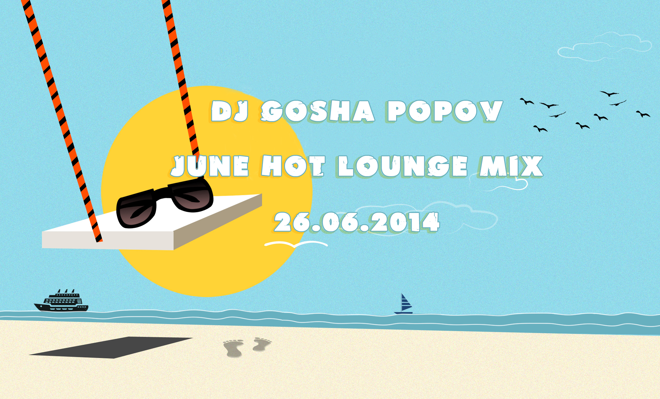26.06.2014 dj GP - June hot lounge mix