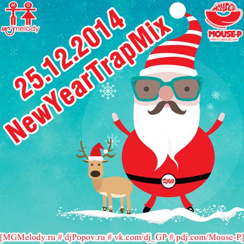 25.12.2014 djGP - NewYearTrapMix