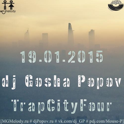 19.01.2015 dj GP - TrapCityFour