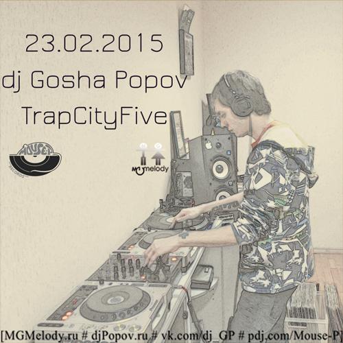 23.02.2015 dj GP - TrapCityFive