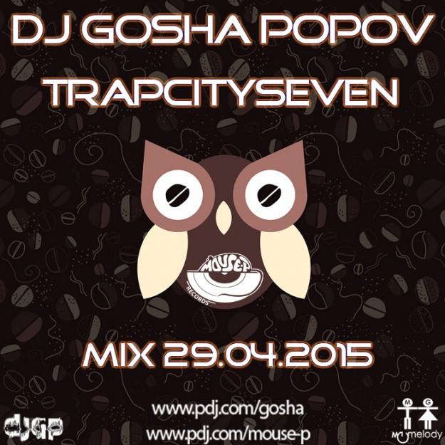 29.04.2015 dj GP - TrapCitySeven